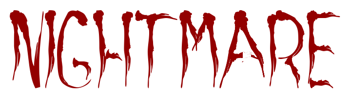 """nigthmare"", in blood letters"