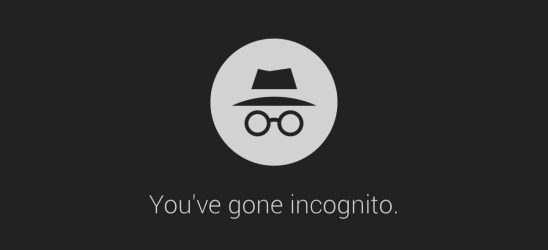You've gone incognito.