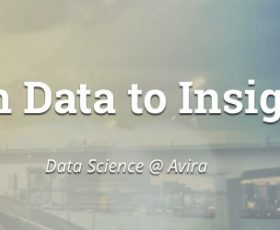 From Data to Insights: Data Science @Avira