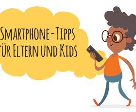 Infografik: Smartphone-Tipps für Eltern und Kids