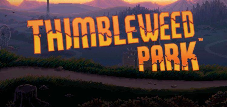 Thimbleweed Park: Review
