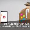 Video: Der Standort ist wichtig - bei Luxusgütern und bei Smartphone-Apps