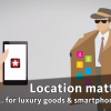 Video: Location matters - for luxury goods and smartphone apps