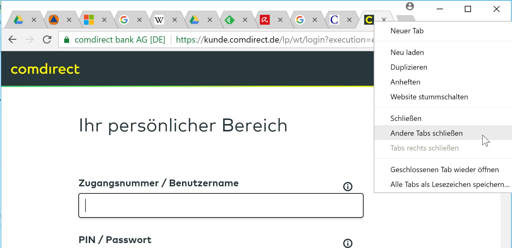 Bevor Sie sich bei Ihrer Bank anmelden, schließen Sie zuvor alle anderen Tabs und Browser.