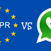 WhatsApp: Will the GDPR make its use illegal?