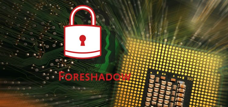 Foreshadow: 3 more bugs for your Intel chip