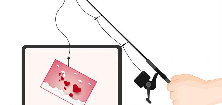 Phishing-Betrüger werfen am Valentinstag ihre Netze aus
